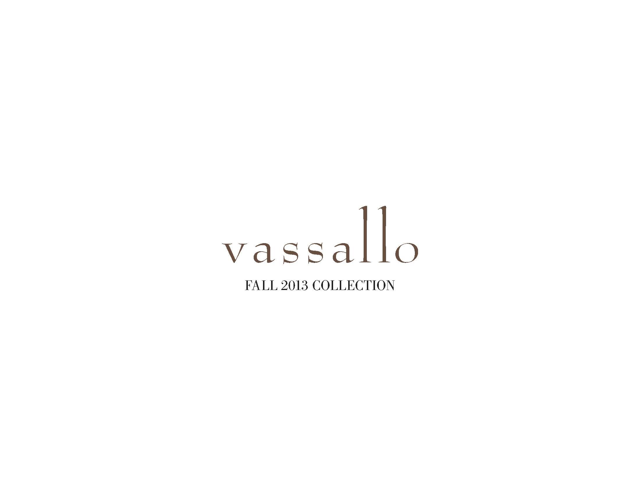 Vassallo Holiday 2013 Collection