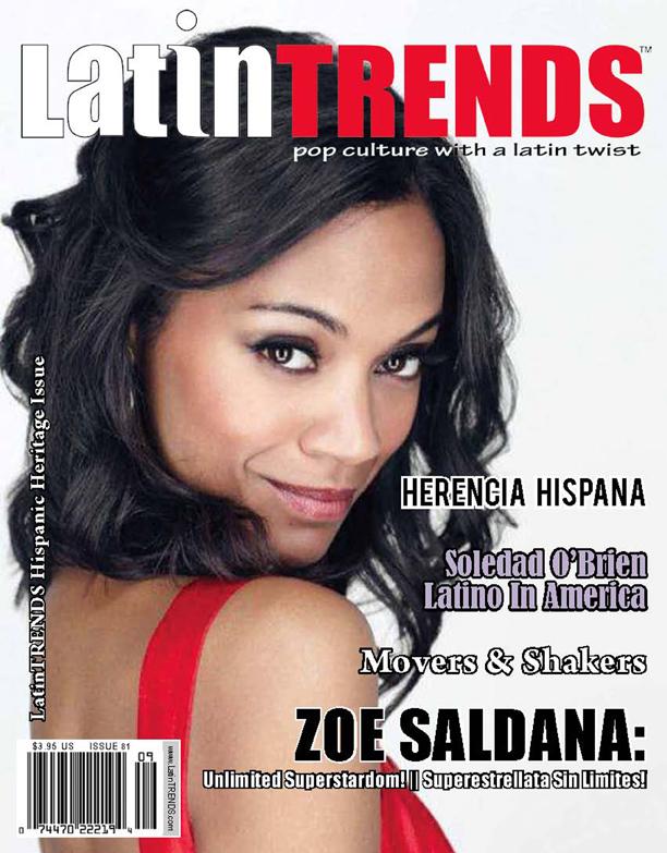Latino Star Zoe Saldaña: Unlimited Superstardom!