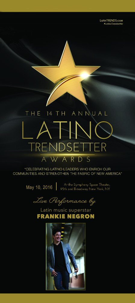 FOURTEENTH ANNUAL LATINO TRENDSETTER AWARDS ANNOUNCED!