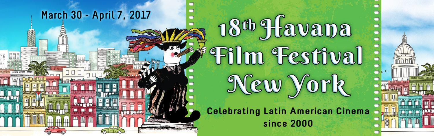 New York's Havana Film festival. Now Through April 7th