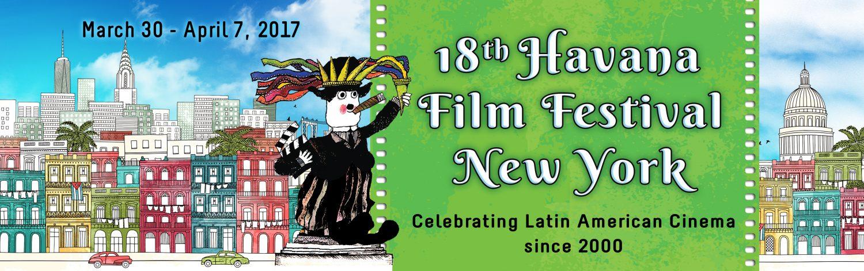New York's Havana Film festival. Now Through April 7th